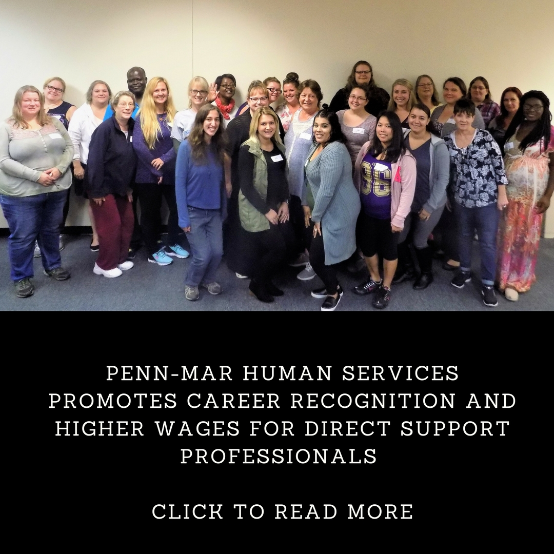 Penn-Mar Human Services Promotes Career Recognition and High